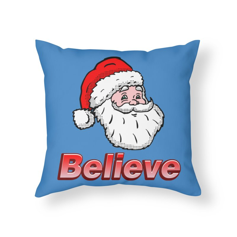 Believe Santa Home Throw Pillow by ericallen's Artist Shop