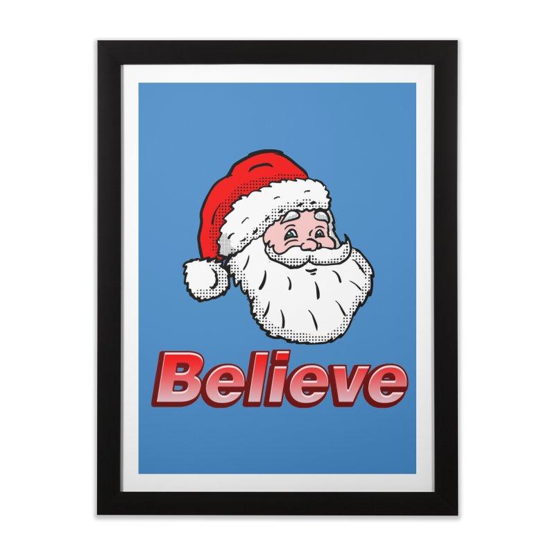 Believe Santa Home Framed Fine Art Print by ericallen's Artist Shop