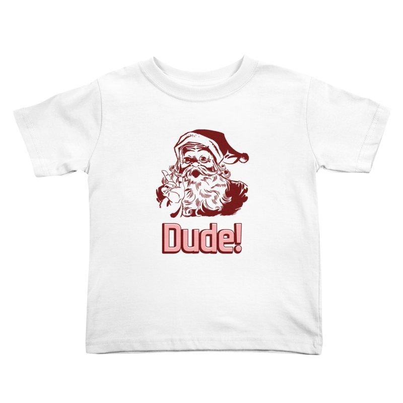 Dude Santa Kids Toddler T-Shirt by ericallen's Artist Shop