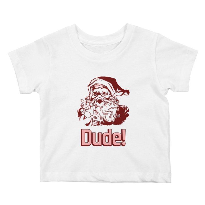 Dude Santa Kids Baby T-Shirt by ericallen's Artist Shop