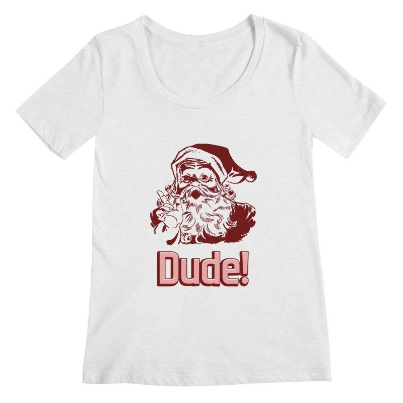 Dude Santa Women's Scoopneck by ericallen's Artist Shop