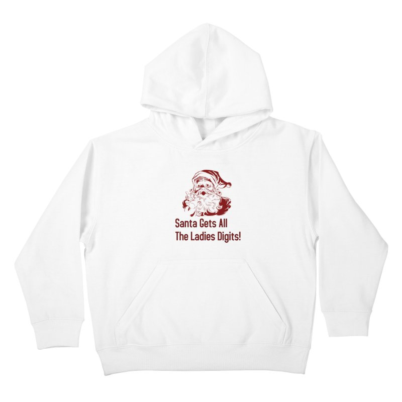 Santa Gets All the Ladies Digits Kids Pullover Hoody by ericallen's Artist Shop