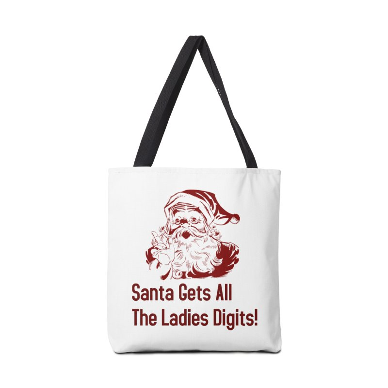 Santa Gets All the Ladies Digits Accessories Bag by ericallen's Artist Shop
