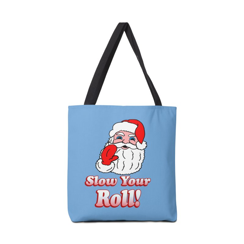 Slow Your Roll Santa Accessories Bag by ericallen's Artist Shop