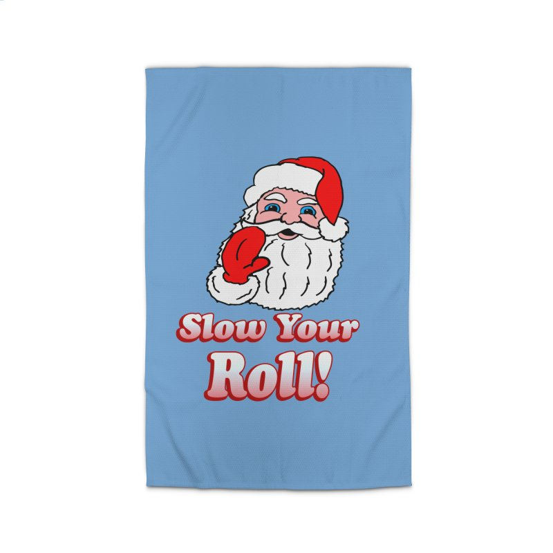 Slow Your Roll Santa Home Rug by ericallen's Artist Shop