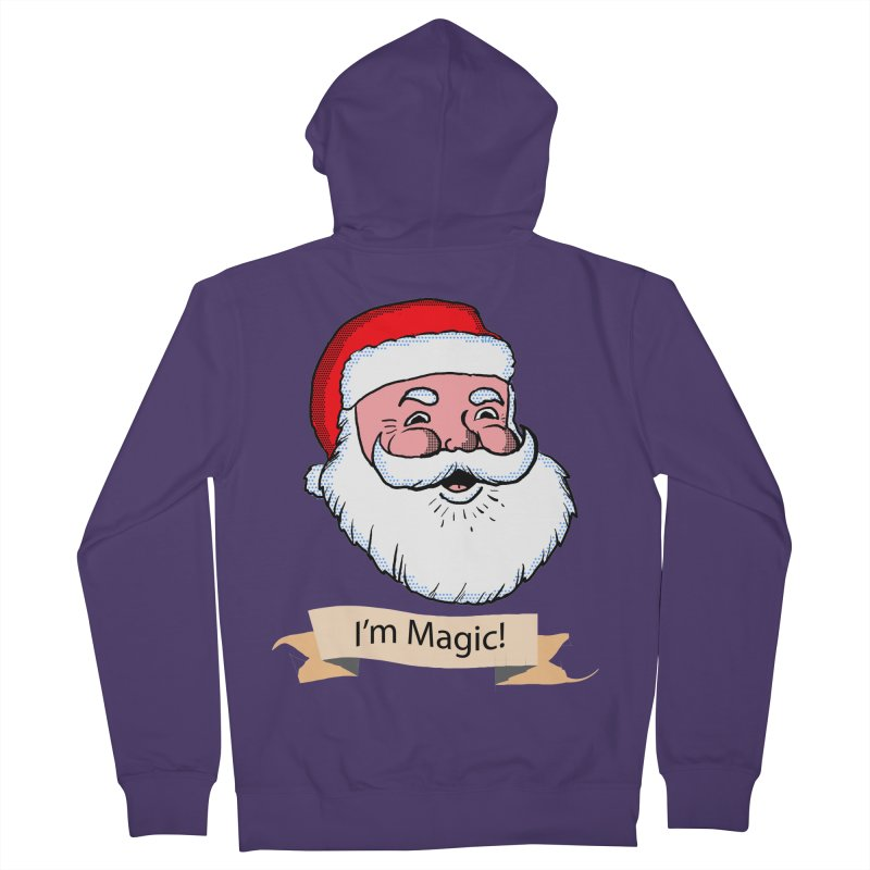 I'm Magic Santa Women's Zip-Up Hoody by ericallen's Artist Shop