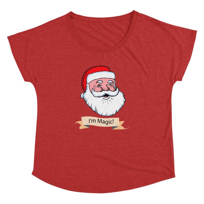 I'm Magic Santa Women's Dolman by ericallen's Artist Shop