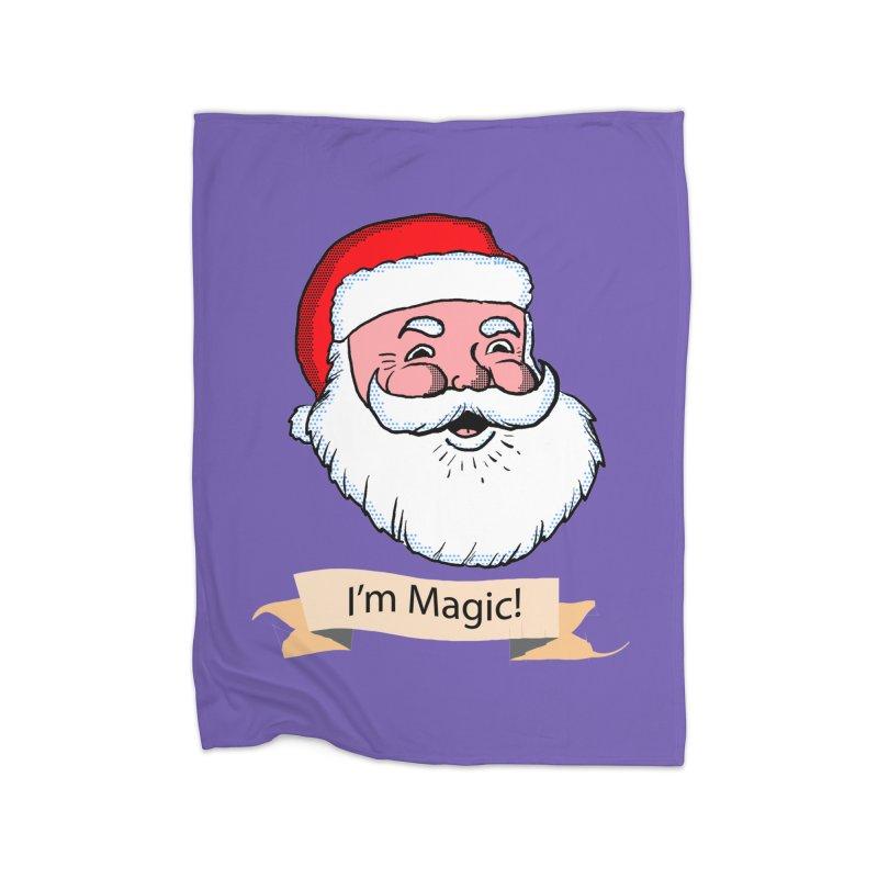 I'm Magic Santa Home Blanket by ericallen's Artist Shop