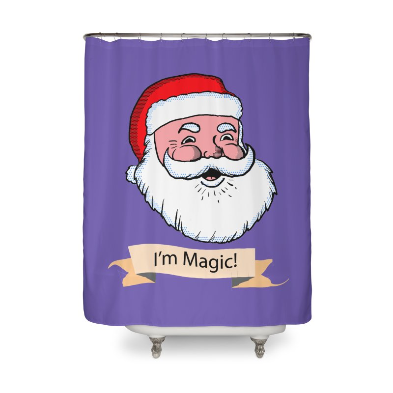I'm Magic Santa Home Shower Curtain by ericallen's Artist Shop