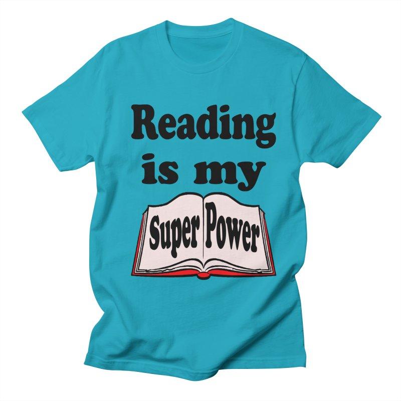Reading is my Super Power in Men's T-Shirt Cyan by ericallen's Artist Shop