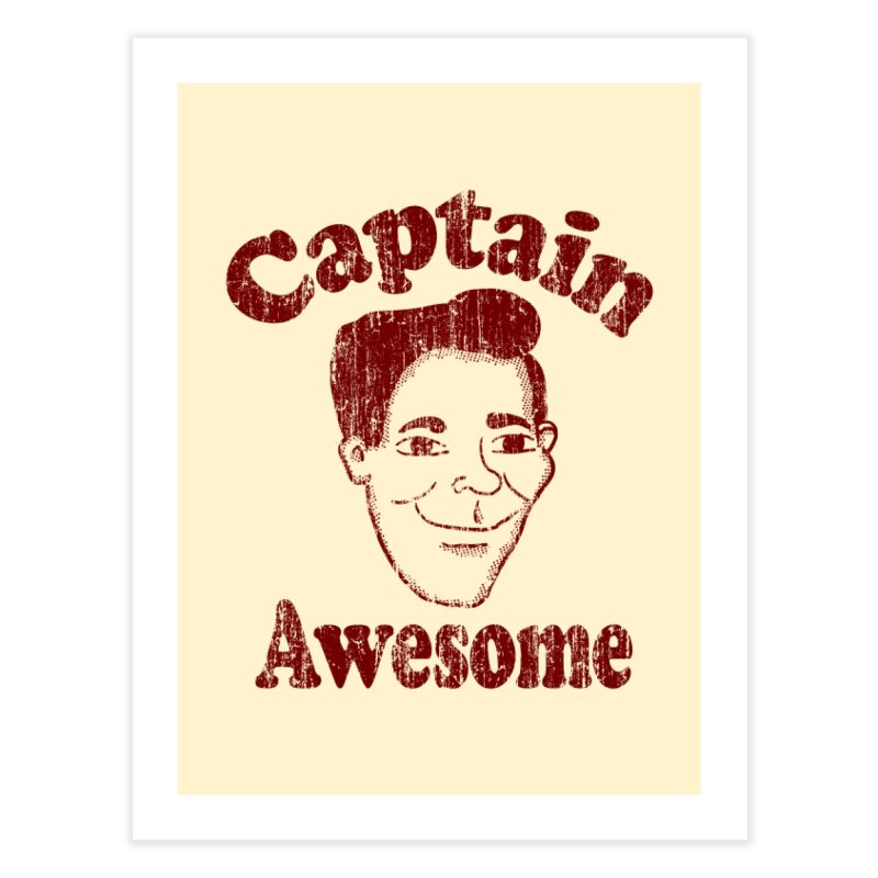 Vintage Captain Awesome Home Fine Art Print by ericallen's Artist Shop
