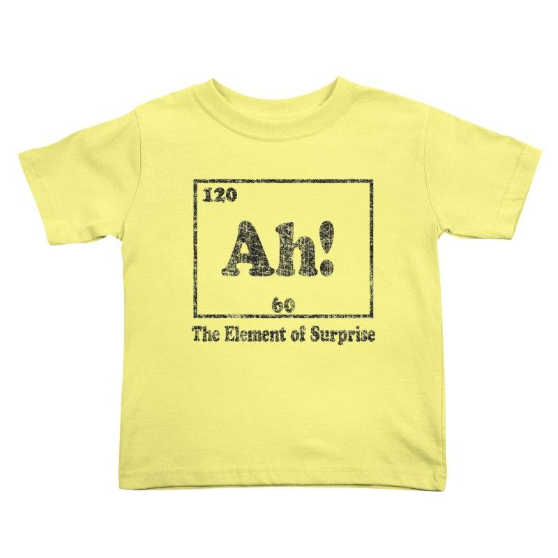 Vintage Ah! The Element of Surprise Kids Toddler T-Shirt by ericallen's Artist Shop