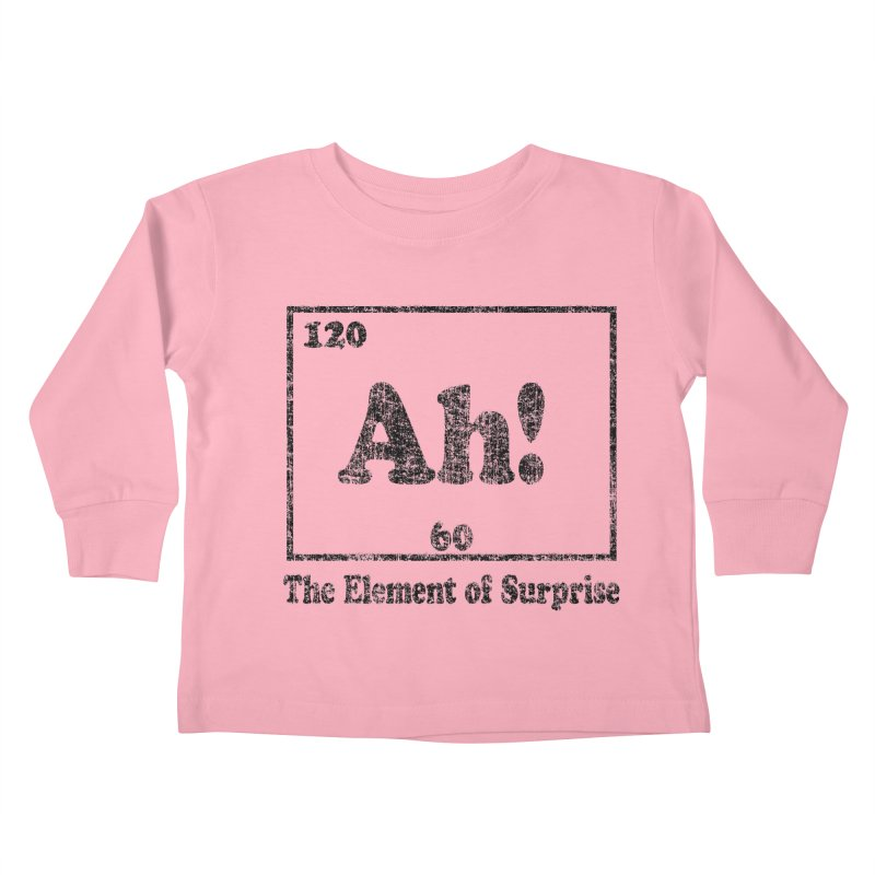 Vintage Ah! The Element of Surprise Kids Toddler Longsleeve T-Shirt by ericallen's Artist Shop