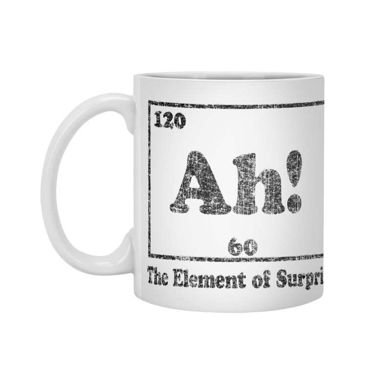 Vintage Ah! The Element of Surprise Accessories Mug by ericallen's Artist Shop