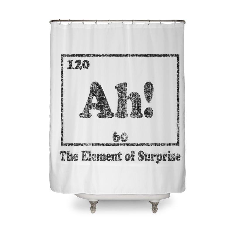 Vintage Ah! The Element of Surprise Home Shower Curtain by ericallen's Artist Shop