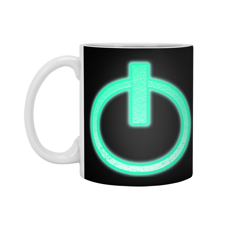 Glowing Power Button symbol Accessories Mug by ericallen's Artist Shop