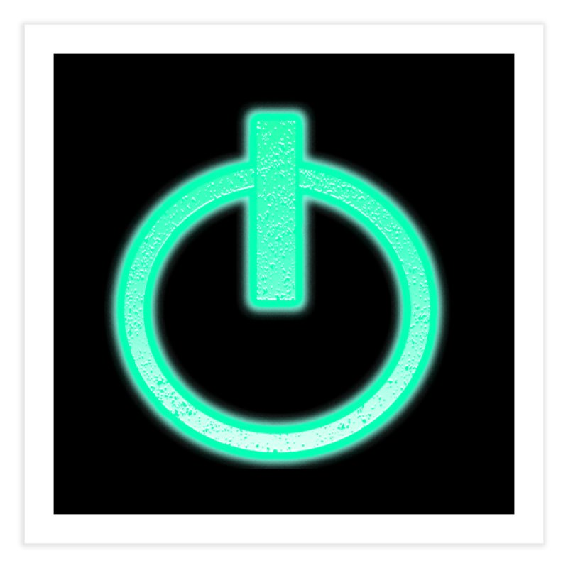 Glowing Power Button symbol Home Fine Art Print by ericallen's Artist Shop