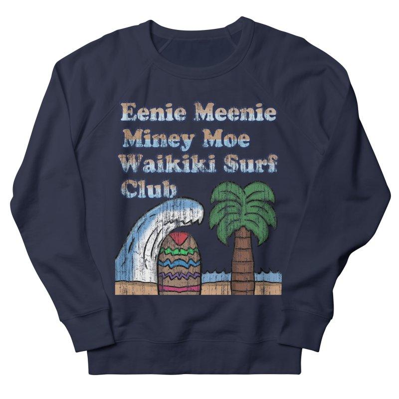 Vintage Eenie Meenie Miney Moe Waikiki Surf Club Men's Sweatshirt by ericallen's Artist Shop