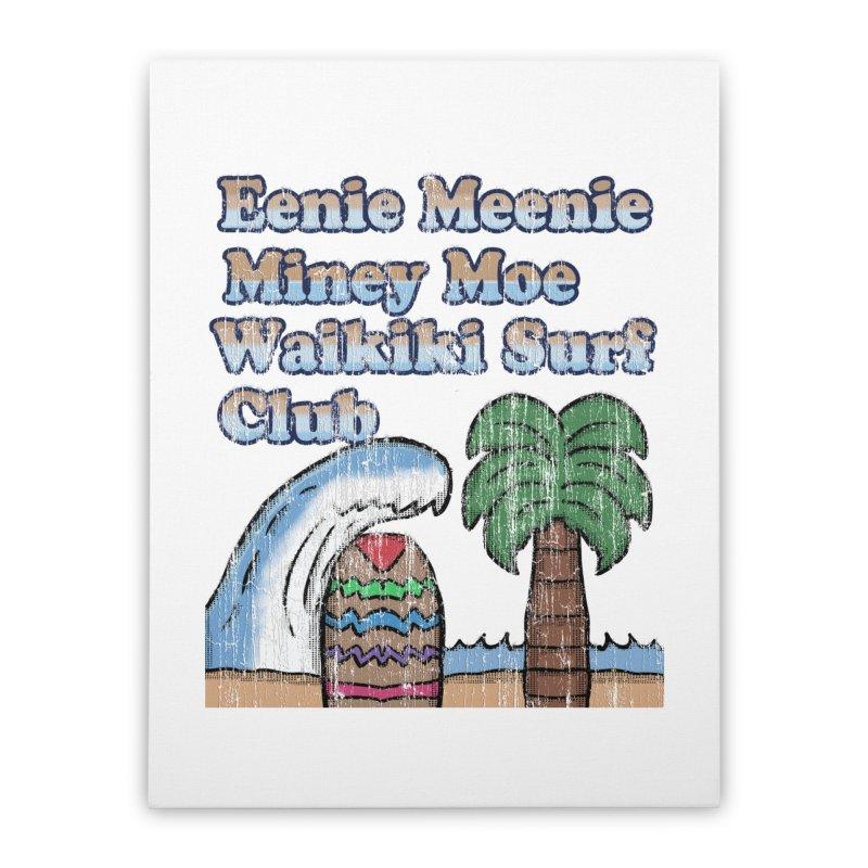 Vintage Eenie Meenie Miney Moe Waikiki Surf Club Home Stretched Canvas by ericallen's Artist Shop