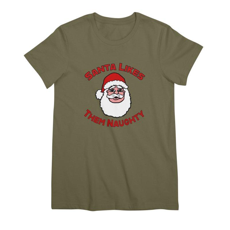 Santa likes them naughty Women's Premium T-Shirt by ericallen's Artist Shop