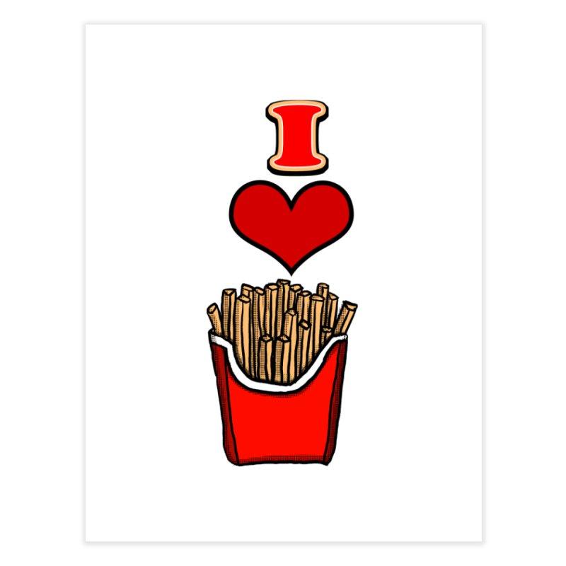 I Heart French Fries 1 Home Fine Art Print by ericallen's Artist Shop