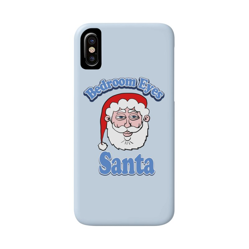 Bedroom Eyes Santa Accessories Phone Case by ericallen's Artist Shop
