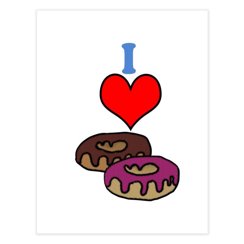 I heart donuts Home Fine Art Print by ericallen's Artist Shop
