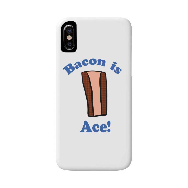 Bacon is Ace Accessories Phone Case by ericallen's Artist Shop