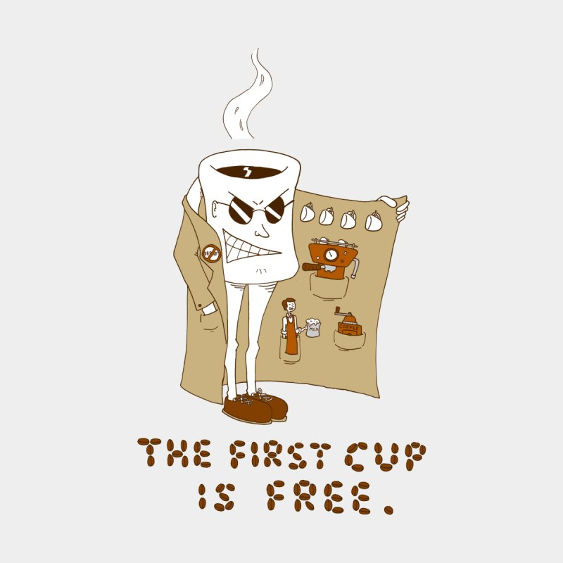 The First Cup Is Free None  by ericboekercomics's Artist Shop