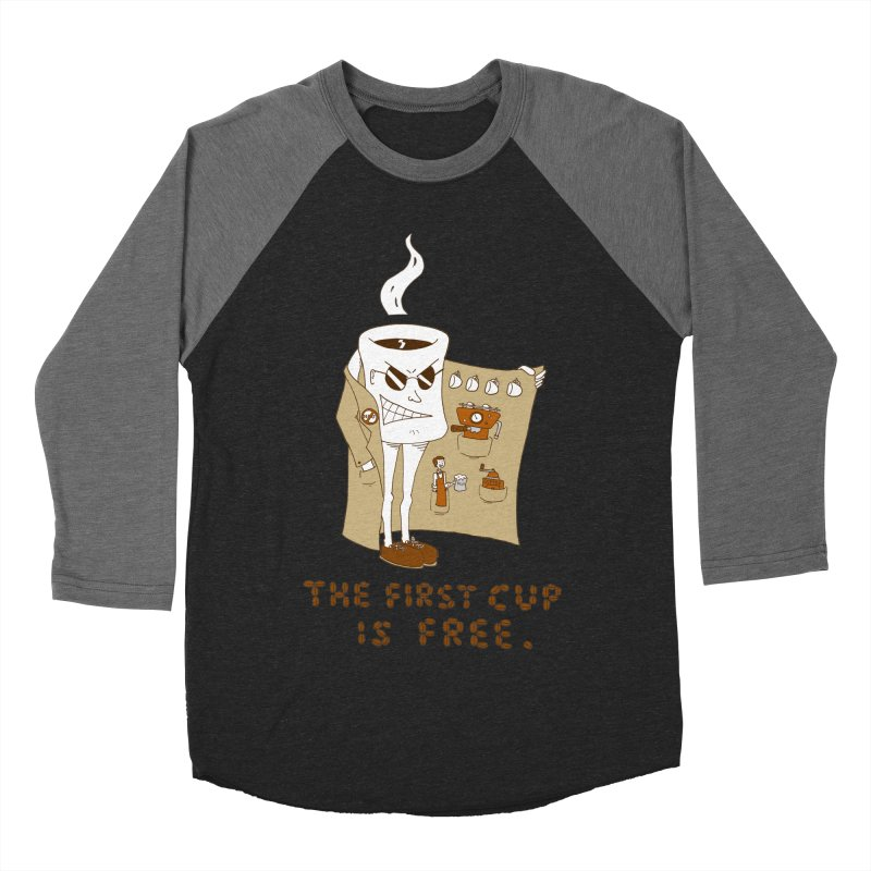 The First Cup Is Free Women's Baseball Triblend T-Shirt by ericboekercomics's Artist Shop