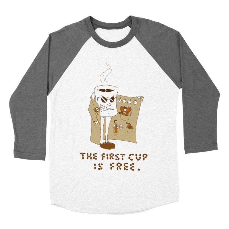 The First Cup Is Free Men's Baseball Triblend T-Shirt by ericboekercomics's Artist Shop