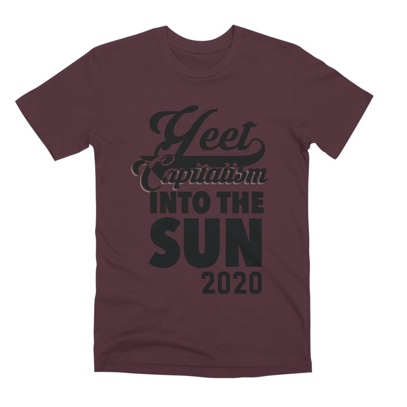 Yeet Capitalism Into The Sun on red Men's Premium T-Shirt by eric cash