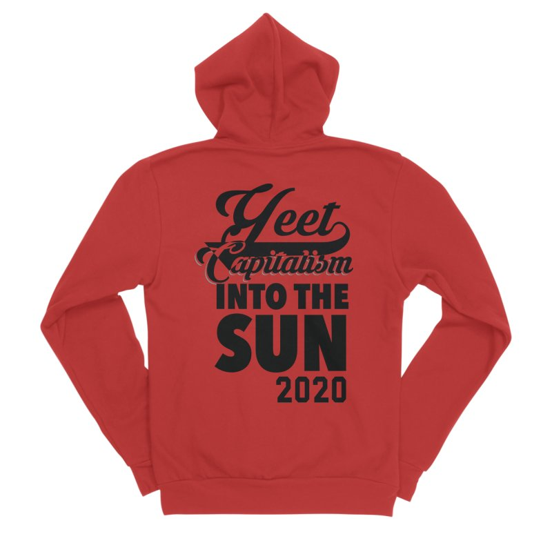 Yeet Capitalism Into The Sun on red Women's Sponge Fleece Zip-Up Hoody by eric cash