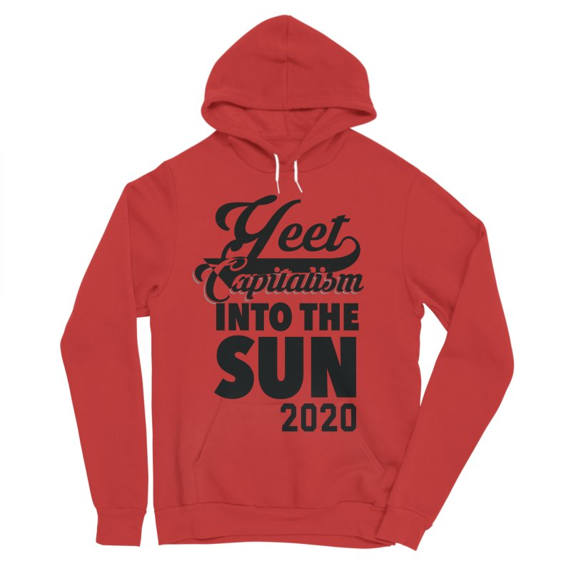 Yeet Capitalism Into The Sun on red Women's Sponge Fleece Pullover Hoody by eric cash