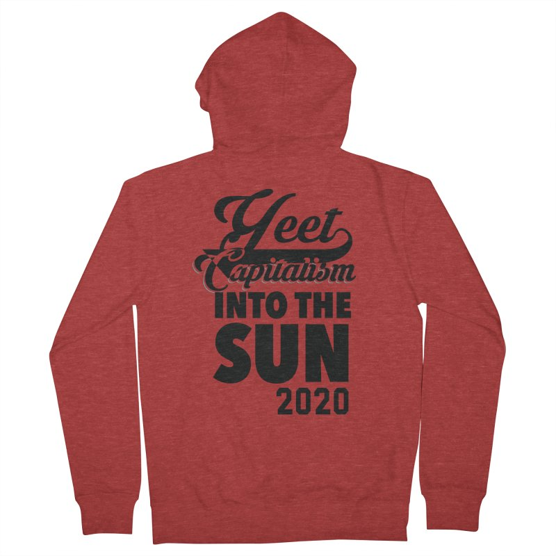 Yeet Capitalism Into The Sun on red Women's French Terry Zip-Up Hoody by eric cash