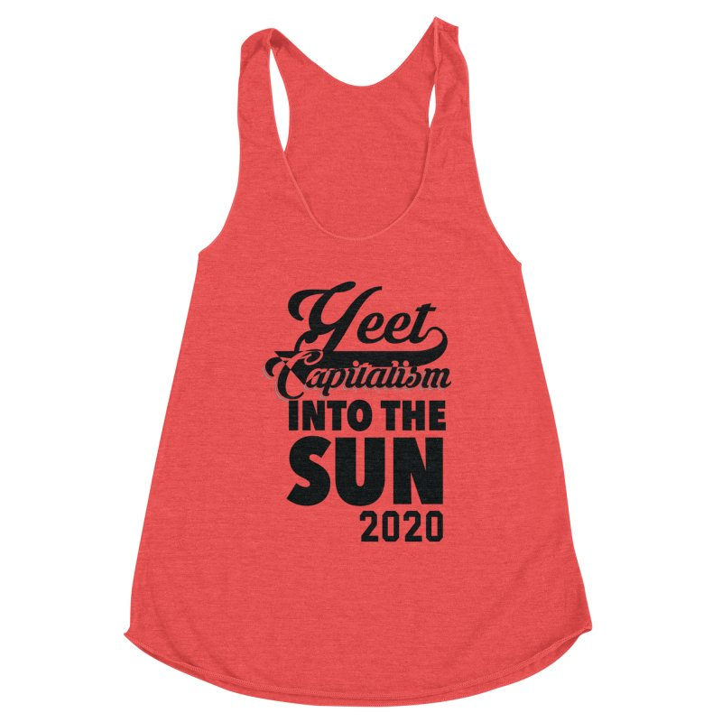 Yeet Capitalism Into The Sun on red Women's Tank by eric cash