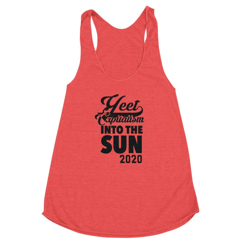 Yeet Capitalism Into The Sun on red Women's Racerback Triblend Tank by eric cash