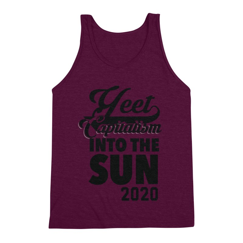Yeet Capitalism Into The Sun on red Men's Triblend Tank by eric cash
