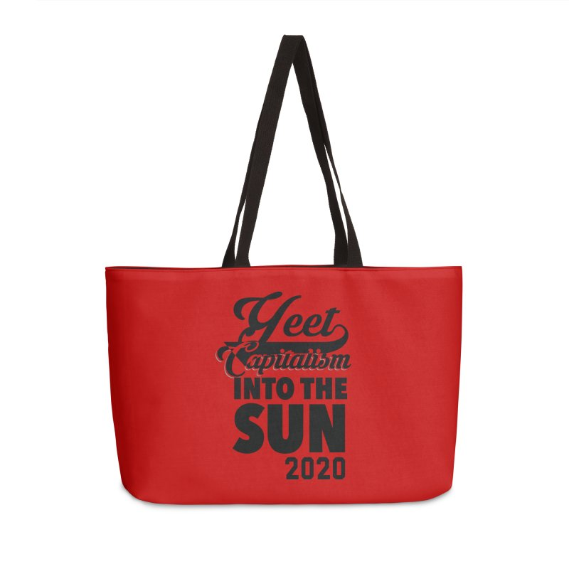 Yeet Capitalism Into The Sun on red Accessories Weekender Bag Bag by eric cash