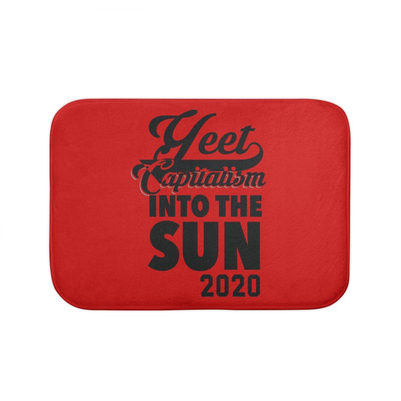 Yeet Capitalism Into The Sun on red Home Bath Mat by eric cash