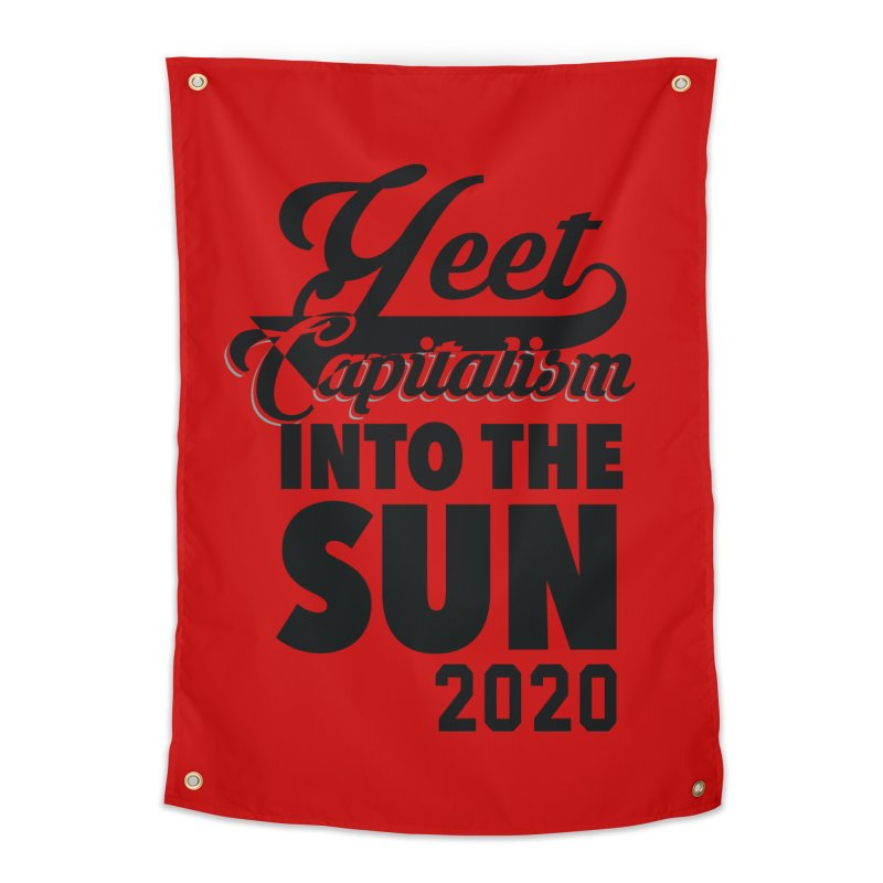 Yeet Capitalism Into The Sun on red Home Tapestry by eric cash