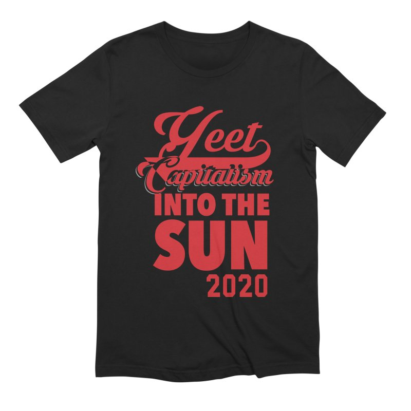 Yeet Capitalism Into The Sun on black Men's Extra Soft T-Shirt by eric cash