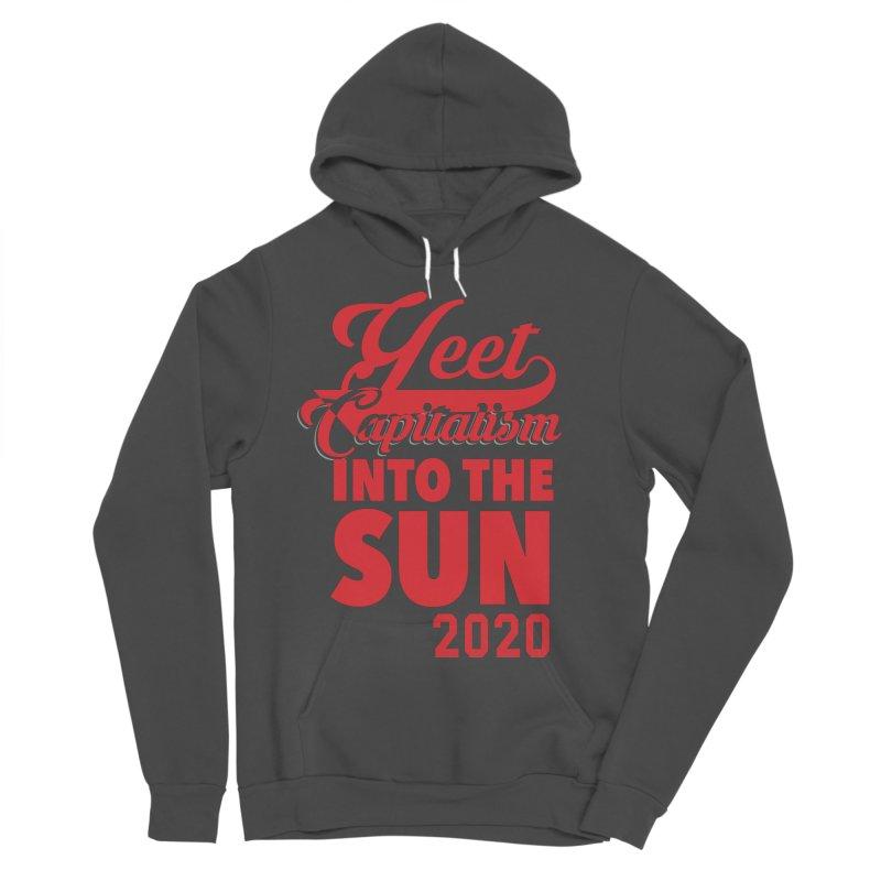 Yeet Capitalism Into The Sun on black Men's Sponge Fleece Pullover Hoody by eric cash