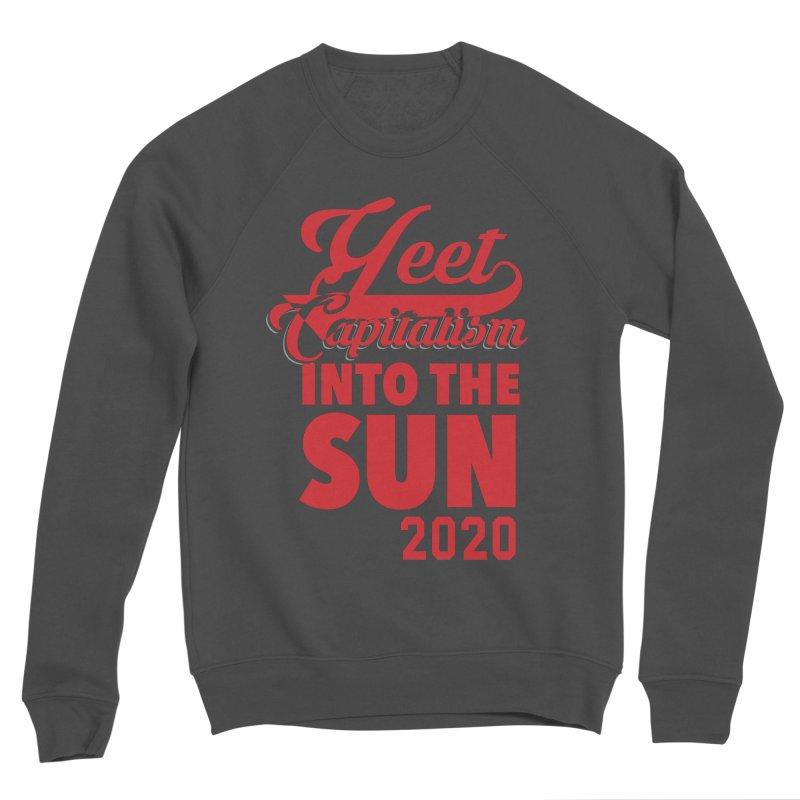 Yeet Capitalism Into The Sun on black Men's Sponge Fleece Sweatshirt by eric cash