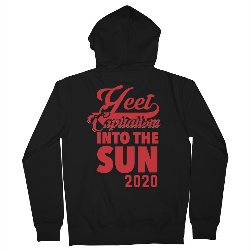 Yeet Capitalism Into The Sun on black Men's French Terry Zip-Up Hoody by eric cash