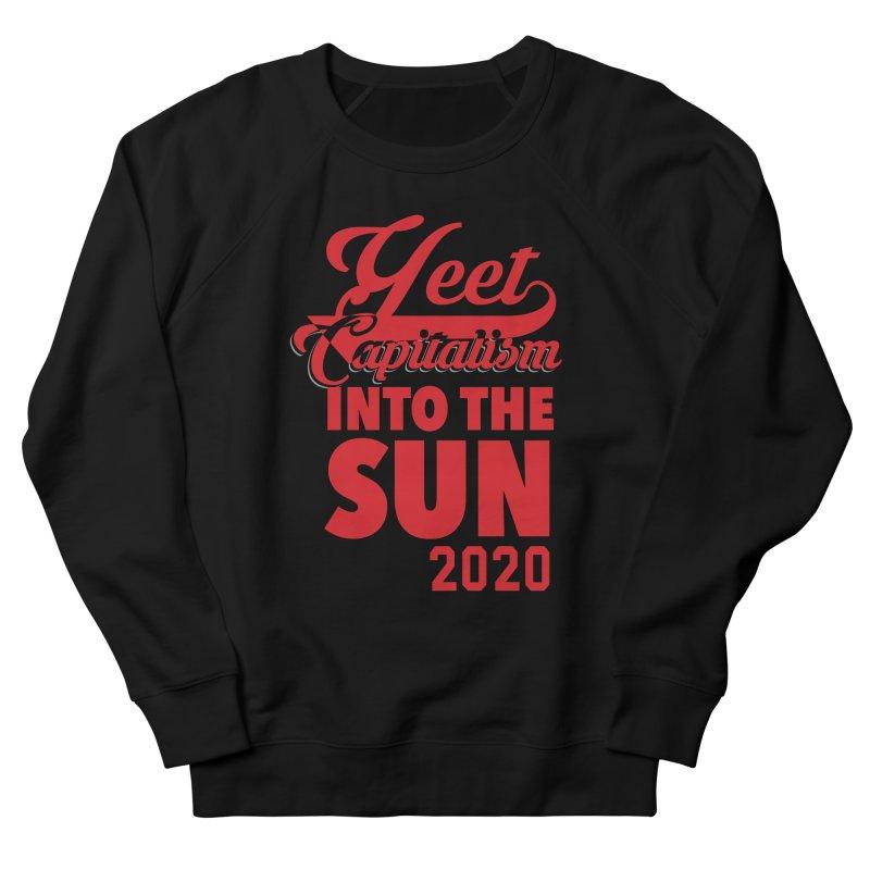 Yeet Capitalism Into The Sun on black Men's Sweatshirt by eric cash