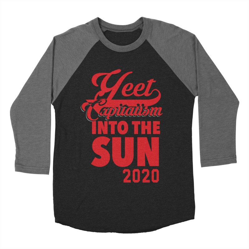 Yeet Capitalism Into The Sun on black Men's Baseball Triblend Longsleeve T-Shirt by eric cash