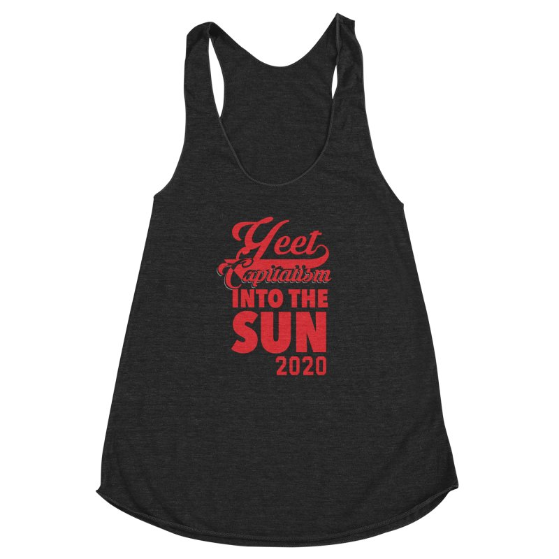 Yeet Capitalism Into The Sun on black Women's Racerback Triblend Tank by eric cash
