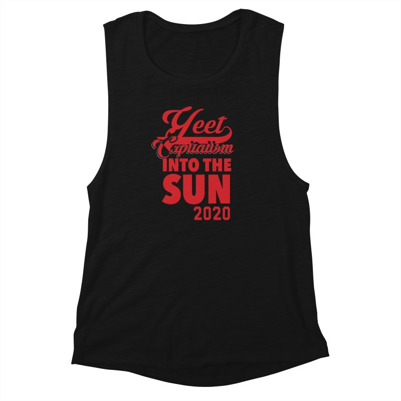 Yeet Capitalism Into The Sun on black Women's Muscle Tank by eric cash