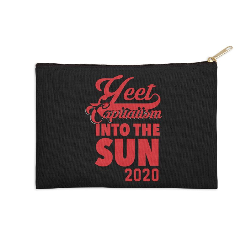 Yeet Capitalism Into The Sun on black Accessories Zip Pouch by eric cash